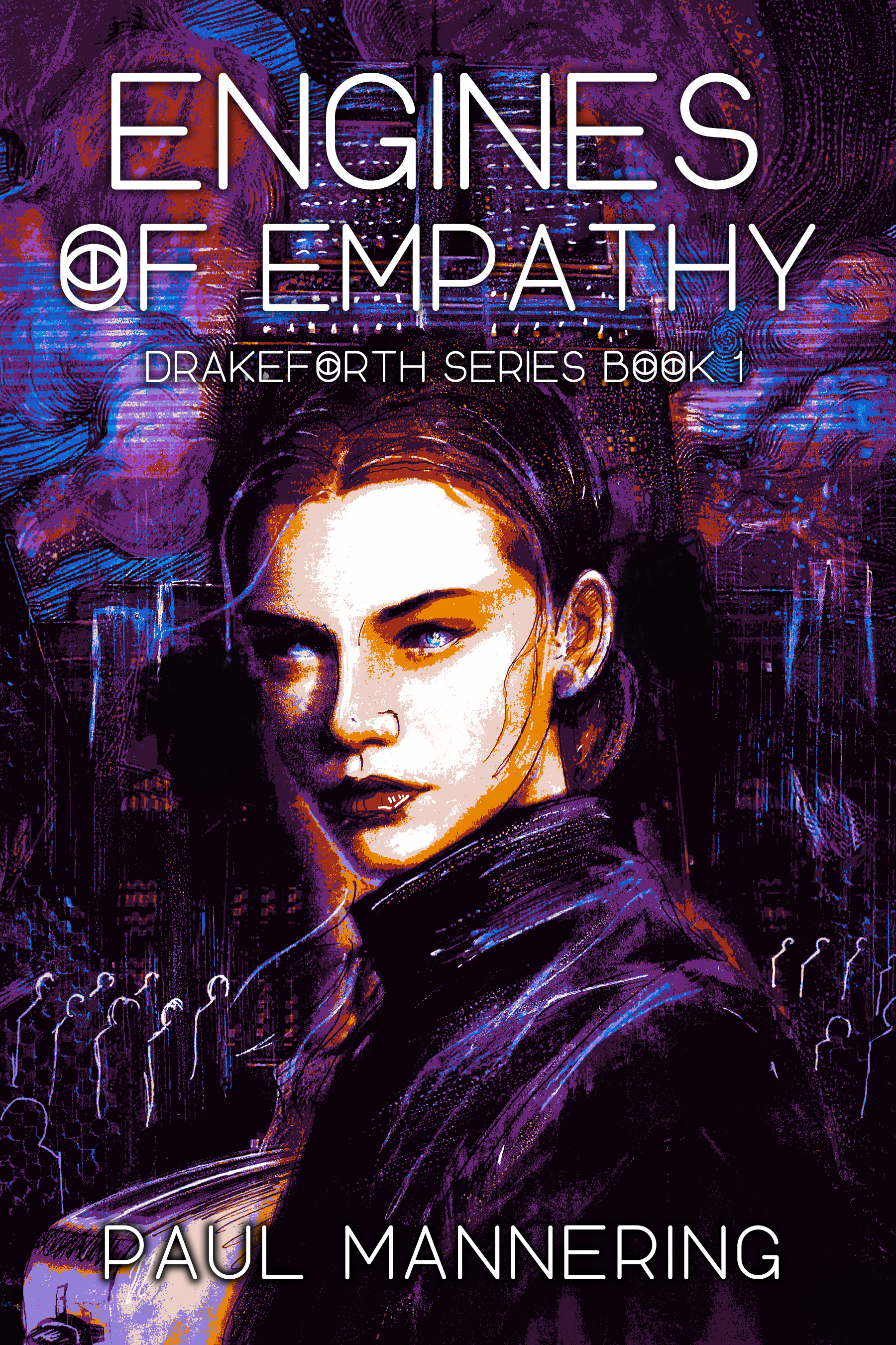 Engines Of Empathy Drakeforth Book 1 draft cover