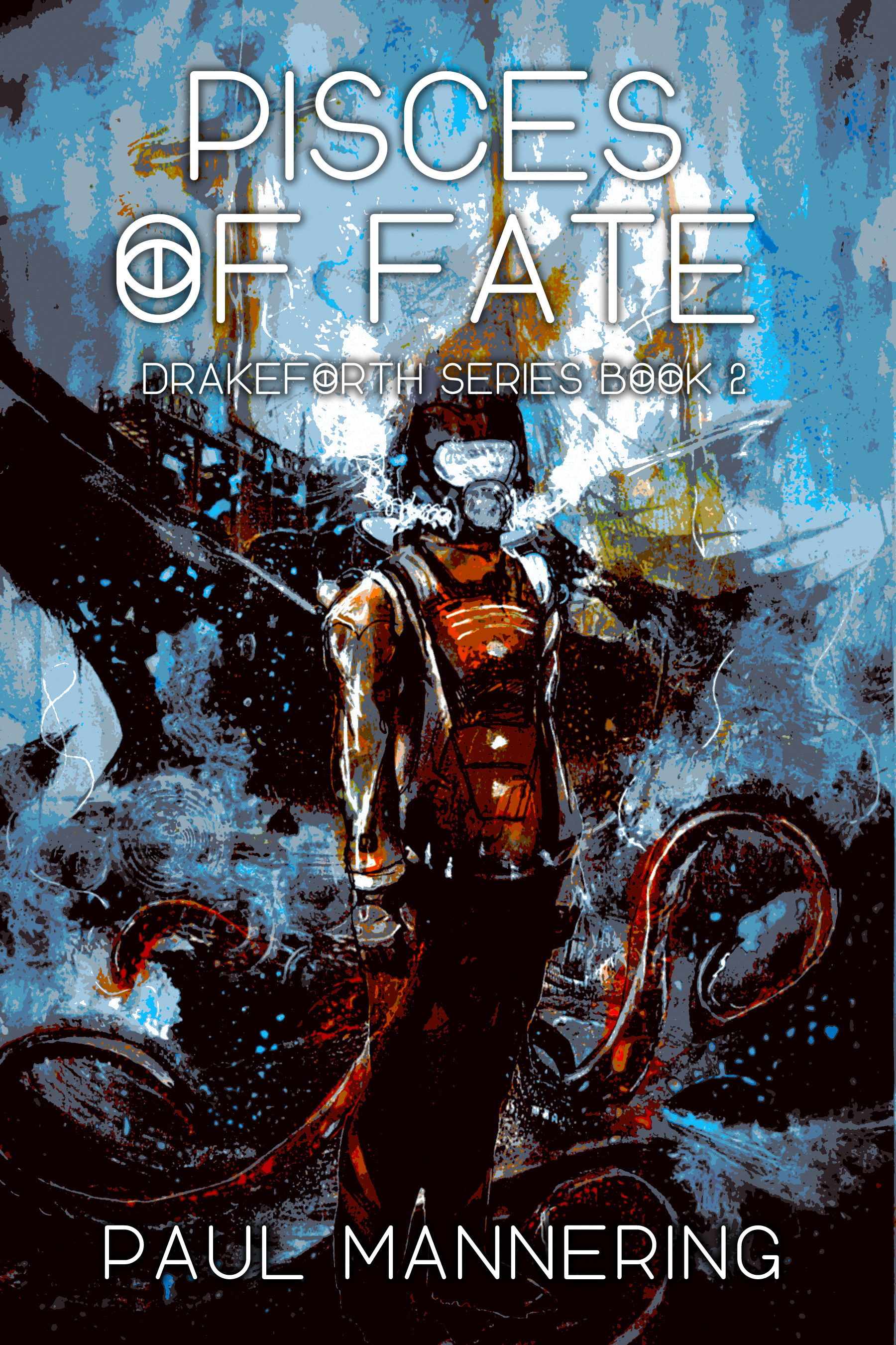 Pisces Of Fate Drakeforth Book 2 draft cover