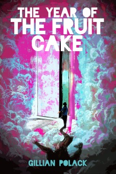 The Year Of The Fruit Cake Front Cover With Text